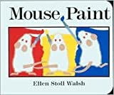 img - for Mouse Paint Publisher: Harcourt, Inc.; Red Wagon Books edition book / textbook / text book