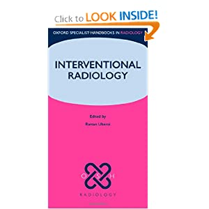 Interventional Radiology (Oxford Specialist Handbooks in Radiology)