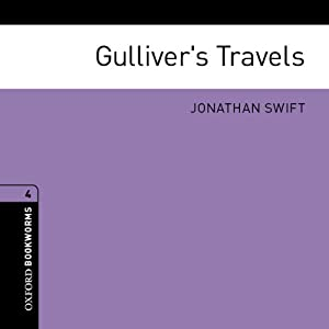 Gulliver's Travels (Adaptation): Oxford Bookworms Library | [Jonathan Swift, Jennifer Bassett (adaptation)]