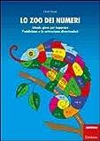 Lo zoo dei numeri. Schede gioco per imparare l