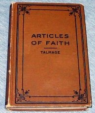 A Study of the Articles of Faith, James Edward Talmage