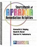 img - for Sourcebook of Apraxia Remediation Activities book / textbook / text book