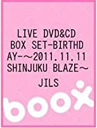 LIVE DVD&CD BOX SET『-BIRTHDAY-』~2011.11.11 SHINJUKU BLAZE~