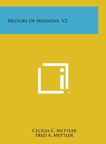 History of Medicine, V2