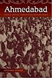 img - for Ahmedabad: Shock City of Twentieth-Century India book / textbook / text book
