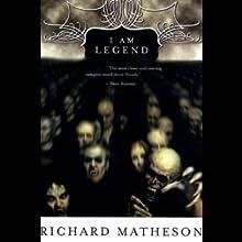 I Am Legend (       UNABRIDGED) by Richard Matheson Narrated by Robertson Dean