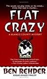 img - for Flat Crazy: A Blanco County Mystery book / textbook / text book