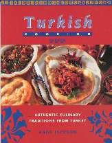 Turkish cooking: Authentic culinary traditions from Turkey by Bade Jackson