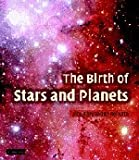 img - for The Birth of Stars and Planets book / textbook / text book