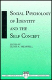 Social Psychology of Identity and Self Concept (Surrey Seminars in Social Psychology)