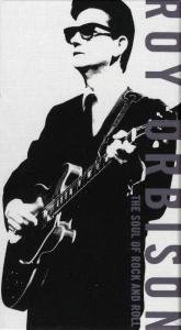 Roy Orbison - The Soul of Rock and Roll (4 CD Set) - Zortam Music