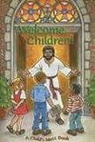 Welcome Children!: A Child's Mass Book