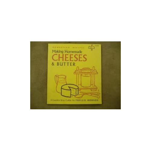 Making Cheese and Butter (Country Kitchen Library) Phyllis Hobson