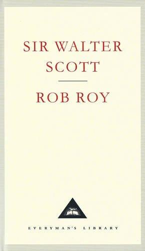 Rob Roy (Everyman's Library Classics)