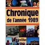 """Afficher """"Chronique de l'année 1989"""""""