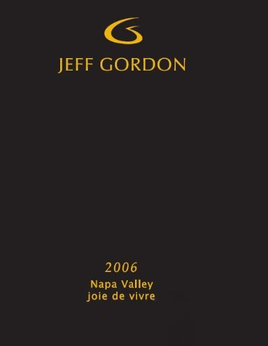 2006 Jeff Gordon Napa Valley Joie De Vivre Red Blend 750 Ml