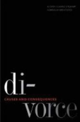 Divorce: Causes and Consequences (Current Perspectives in Psychology), by Alison Clarke-Stewart, Professor Cornelia Brentano