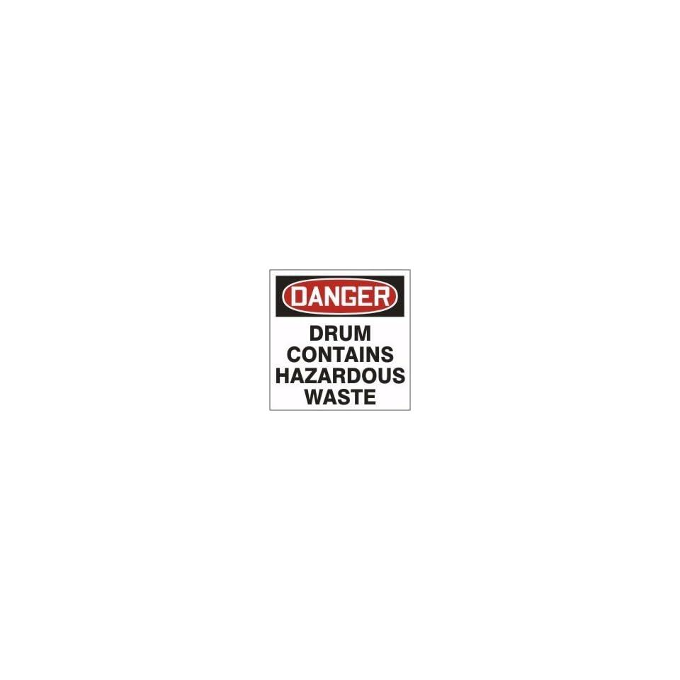 Hazardous Waste Adhesive Vinyl Labels DANGER DRUM CONTAINS HAZARDOUS WASTE 6 x 6 (Roll/250)