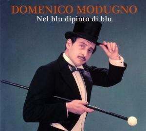 Domenico Modugno - Nel Blu Dipinti Blu - Zortam Music
