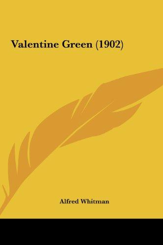 Valentine Green (1902)