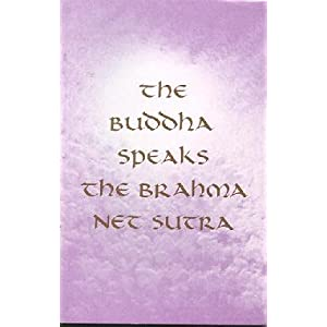 Amazon.com: Buddha Speaks the Brahma Net Sutra: The Ten Major and ...
