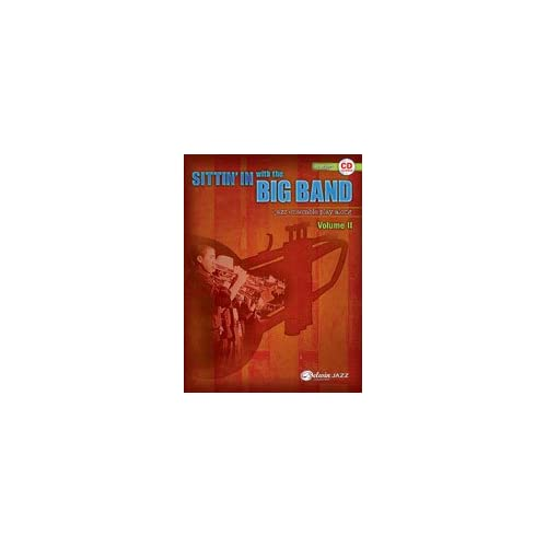 Sittin In with the Big Band   Volume II   Bb Trumpet   Medium Easy   Bk+CD