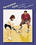 img - for Racquetball Today (Wadsworth Health Fitness) by Adams, Lynn, Goldbloom, Erwin (2000) Paperback book / textbook / text book