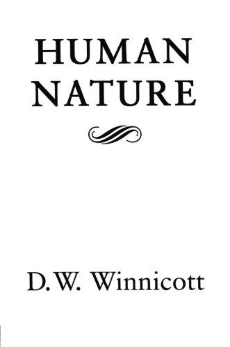 Human Nature, by D.W. Winnicott