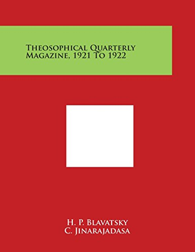 Theosophical Quarterly Magazine, 1921 to 1922