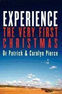 EXPERIENCE- The Very First Christmas