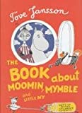 Book About Moomin Mymble (Sort of Childrens Classics)
