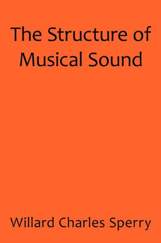 The Structure of Musical Sound