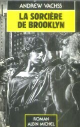 La sorci�re de Brooklyn par Andrew Vachss