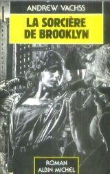 La sorci�re de Brooklyn par Vachss