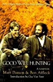 img - for Good Will Hunting: A Screenplay [Paperback] book / textbook / text book