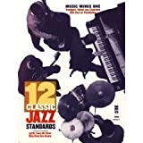 img - for 12 Classic Jazz Standards: Music Minus One Volume 1 (Trumpet, Tenor Sax, Clarinet, Alto Sax or Trombone) Book and 2 CD Set book / textbook / text book
