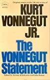 img - for The Vonnegut Statement - Original Essays On The Life and Works Of Kurt Vonnegut Jr. book / textbook / text book