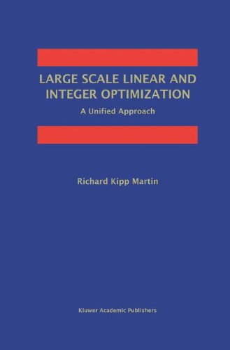Large Scale Linear and Integer Optimization: A Unified...
