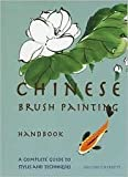 Chinese Brush Painting Handbook