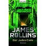 """Der Judas-Code: Romanvon """"James Rollins"""""""
