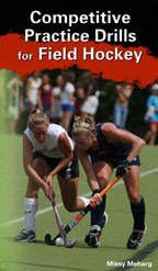 Missy Meharg: Competitive Practice Drills for Field Hockey (DVD) by Championship Productions