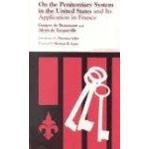the penitentiary system in the united The prison system in the united states is under the strict authority of the state and federal government imprisonment is a synchronized authority operated.
