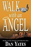 Walk With an Angel: A Novel
