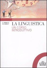 La linguistica, un corso introduttivo