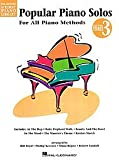 Popular Piano Solos - Level 3: Hal Leonard Student Piano Library (Hal Leonard Student Piano Library (Songbooks))