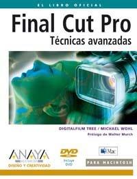 Final Cut Pro / Apple Pro Training Series: Tecnicas Avanzadas / Advanced Editing and Finishing Techniques in Final Cut Pro HD