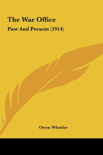 The War Office: Past and Present (1914)