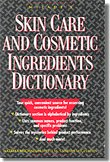 Skin Care and Cosmetic Ingredients Dictionary by M. Varinia Michalun