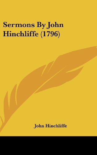 Sermons by John Hinchliffe (1796)