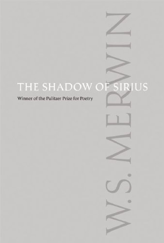 The Shadow of Sirius, W.S. Merwin